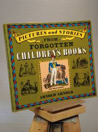 Pictures and Stories from Forgotten Children's Books (Dover Pictorial Archives)