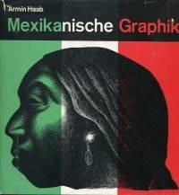 Mexikanische Graphik.
