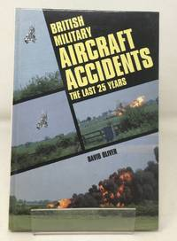 British Military Aircraft Accidents: The Last 25 Years