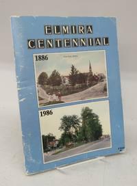 Elmira Centennial  1886-1986