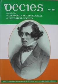 Decies no 59. Journal of the Waterford Archaeological & Historical Society.