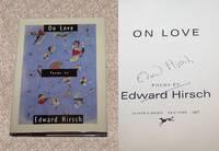ON LOVE: POEMS BY EDWARD HIRSCH