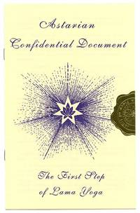 Astarian Confidential Document: The First Step of Lama Yoga