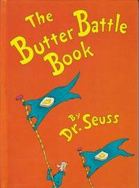 image of The Butter Battle Book: (New York Times Notable Book of the Year) (Classic Seuss)