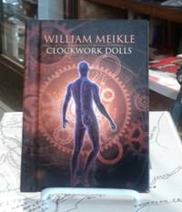 Clockwork Dolls (SIGNED Limited Edition) #43 of 100 Copies