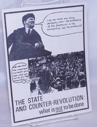 image of The state and counter-revolution: What is NOT to be done