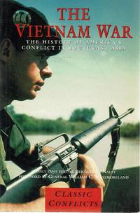 The Vietnam War: The History Of America's Conflict In Southeast Asia