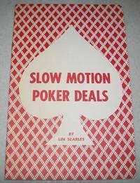 image of Slow Motion Poker Deals
