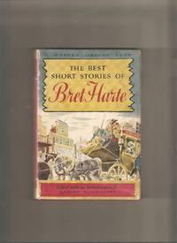 The Best Short Stories of Bret Harte: Modern Library #250