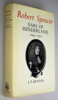 Robert Spencer, Earl of Sunderland, 1641-1702.