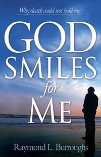 GOD SMILES FOR ME PB
