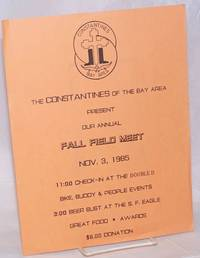 image of The Constantines of the Bay Area present our Annual Fall Field Meet Nov. 3, 1985 [handbill] 11:00 check-in at the Double-D