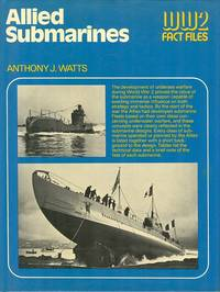 Allied Submarines (WW2 Fact Files)