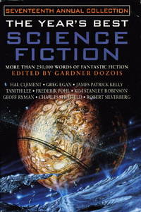 image of THE YEAR'S BEST SCIENCE FICTION: Seventeenth (17th) Annual Collection