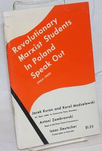 Revolutionary Marxist students in Poland speak out, 1964-1968