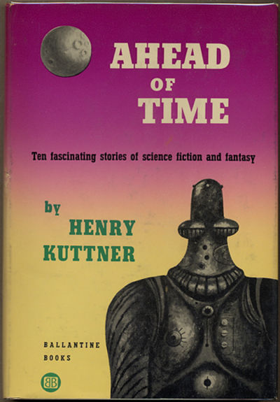 New York: Ballantine Books, 1953. Octavo, boards. First edition. Collects ten stories including
