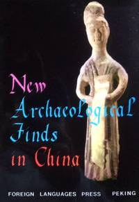 New Archeological Finds in China: Discoveries During the Cultural Revolution