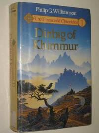 Dinbig Of Khimmur - The Firstworld Chronicles #1