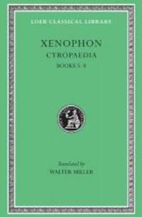 Xenophon, VI, Cyropaedia: Books 5-8 (Loeb Classical Library)