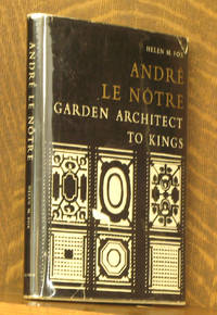 ANDRE LE NOTRE GARDEN ARCHITECT TO KINGS