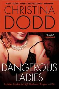 Dangerous Ladies by Christina Dodd  - Paperback  - 2009  - from ThriftBooks (SKU: G0451228820I3N00)