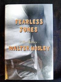 Fearless Jones (Fearless Jones Novel, No.1) by Walter Mosley - Signed First Edition - 2001-01-07 - from Mutiny Information Cafe (SKU: 126340)