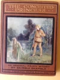 The Conceited Princess - An original fairy story.