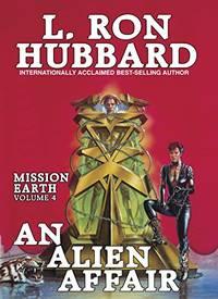 An Alien Affair Mission Earth
