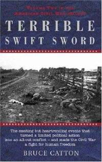 Terrible Swift Sword Vol. 2 : The Centennial History of the Civil War