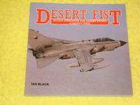 Airlife, Desert Fist, Allied Airpower for Desert Storm, A Pilot's View