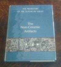 image of The Prehistory of the Tehuacan Valley : Volume Two the Non-Ceramic  Artifacts