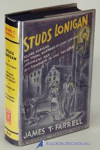 Studs Lonigan  A Trilogy: Young Lonigan  Young Manhood of Studs Lonigan  and Judgement Day Modern Library Giant #G411