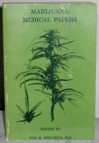 Marijuana: Medical Papers 1839-1972