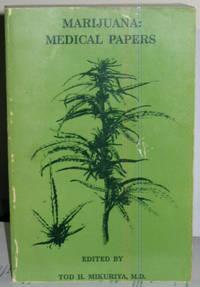 Marijuana: Medical Papers 1839-1972