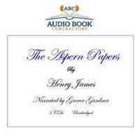 The Aspern Papers (Classic Books on CD Collection) [UNABRIDGED] by Henry James - 2009-01-19