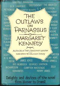 The Outlaws on Parnassus Delights and Devices of the Novel from Homer to  Orwell