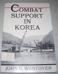 Combat Support in Korea  (U.S. Army in Action Series)