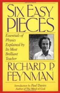 Six Easy Pieces: Essentials Of Physics Explained By Its Most Brilliant Teacher (Helix Book) by Richard P. Feynman - Paperback - 1996-06-08 - from Books Express and Biblio.com