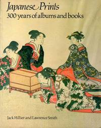 Japanese Prints: 300 Years of Albums and Books