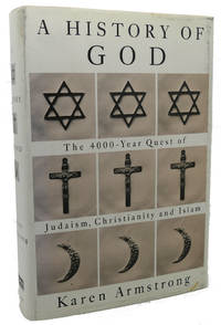 image of HISTORY OF GOD :  The 4000-Year Quest of Judaism, Christianity, and Islam