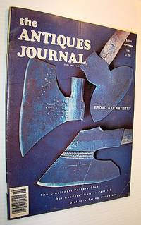 The Antiques Journal (Magazine), September, 1981 - Vol. 36, No. 9 - Broad Axe Artistry