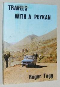 Travels with a Peykan by Roger Tagg - 1975