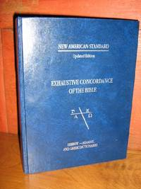 New American Standard Exhaustive Concordance Of The Bible, Updated Edition