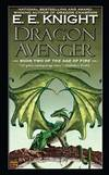 Dragon Avenger: Book Two of the Age of Fire