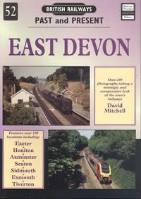 East Devon (British Railways Past & Present No.52)