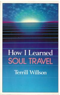 image of HOW I LEARNED SOUL TRAVEL