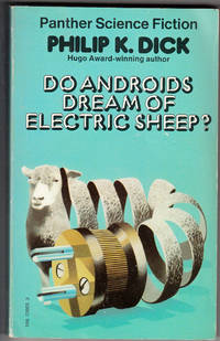 image of Do Androids Dream of Electric Sheep?