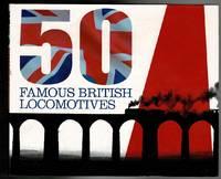 image of 50 Famous British Locomotives