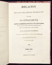 Relación de las solemnes exequias con que la ciudad de Ica honro la memoria del M. R. P. Fr. Jose Ramon Rojas de Jesus Maria, misionero apostólico del colejio de propaganda Fide de Cristo en la ciudad de Guatemala