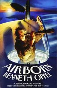 Airborn by Kenneth Oppel - Paperback - 2004-08-01 - from Books Express and Biblio.co.uk